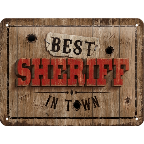 Nostalgic Art Best Sheriff in Town Blechschild 15x20 cm