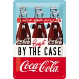 Coca-Cola By the case Blechschild